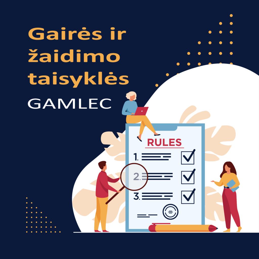 GAMLEC Gairės ir žaidimo taisyklės